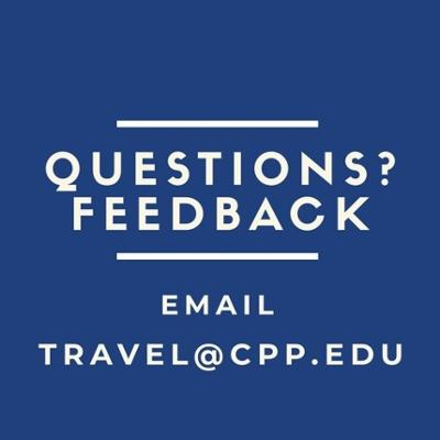 Travel questions/feedback - Email travel@cpp.edu