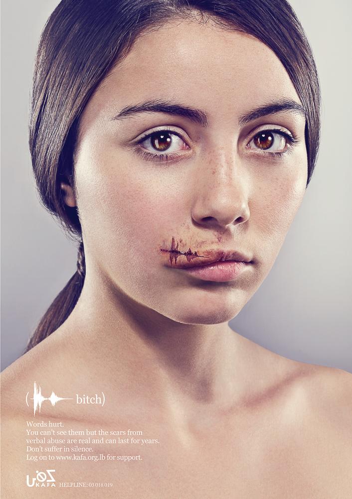 United Arab Emirates   Y&R Dubai    Words Hurt–Verbal Abuse–Bitch, 2011   Art Director: Kalpesh Patankar   Copywriter: Shahir Zag   Photographer: James Day   Client: KAFA, Lebanon
