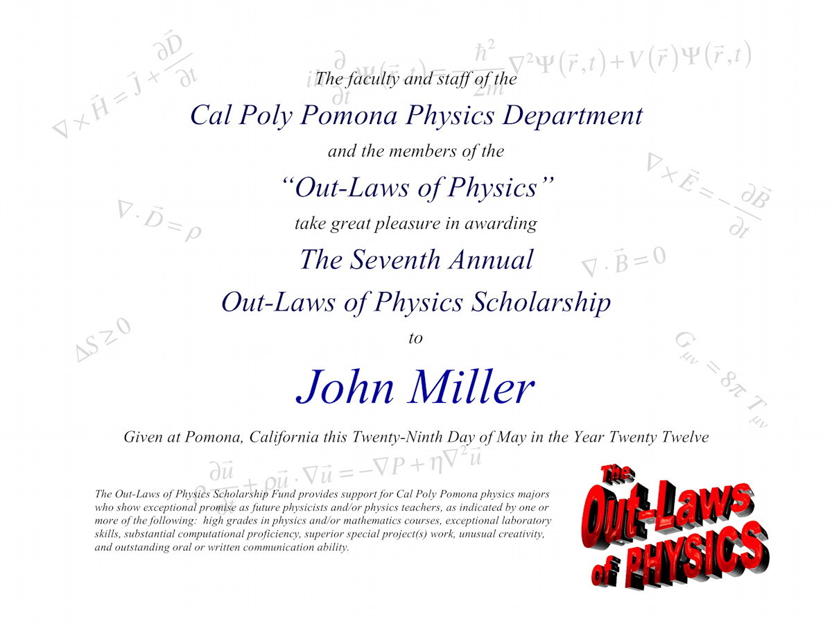 Out laws of physics scholarship fund john millers award certificate xflitez Gallery