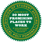 Cal Poly Pomona Division of Student Affairs - Named one of the 30 most promising places to work - By ACPA and Diverse: Issued in Higher Education